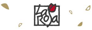 La Rosa - Das Besondere